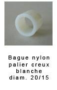 BAGUE NYLON POUR PALIER CREUX BLANCHE DIAM 20/15*15 3.60€