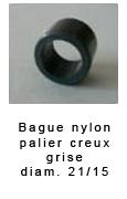 Bague nylon pour palier creux grise diam 21/15*15  3.60€